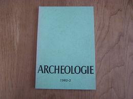 ARCHEOLOGIE 1982 - 2 Régionalisme Belgique Fouilles Gallo Romaine Neerharen Rekem Sclayn Ben Ahin Fontaine Valmont - Archéologie