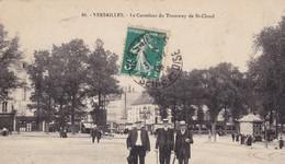 78 / VERSAILLES / LE CARREFOUR DU TRAMWAY DE SAINT CLOUD / TRES JOLIE CARTE - Versailles