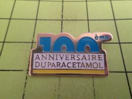 SP08 Pin's Pins / Beau Et Rare : THEME : MEDICAL / 100e ANNIVERSAIRE DU PARACETAMOL - Médical
