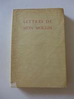 Alphonse Daudet - Lettres De Mon Moulin  / 1932 - éd. De Cluny, Exemplaire Numéroté - 1901-1940
