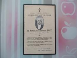 MONSIEUR ALEXANDRE GREZ PIEUSEMENT DECEDE LE 8 MARS 1931 DANS SA 82e ANNEE BOUASSE-LEBEL IMP. EDIT. PARIS RUE ST SULPICE - Andachtsbilder