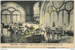 PORTUGAL .   BUSSACO .  Sala De Jantar Do Palace Hotel . - Portugal