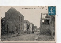 GONDECOURT - Ruines De La Guerre - Francia