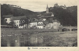 VIANDEN  -  LE PONT SUR L'OUR  E.A.Schaack,Luxembourg - Cartes Postales