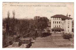 CPA - Lyon - Institution Municipale De Lyon Pour Sourds-Muets Et Aveugles - Ecole Des Jeunes Aveugles - Otros