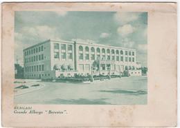 Bengasi - Grande Albergo Berenice - & Hotel - Libië