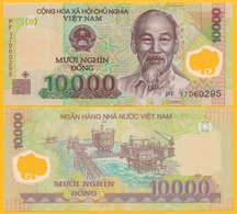 Vietnam Viet Nam 10000 (10,000) Dong P-119j 2017 UNC Polymer Banknote - Vietnam