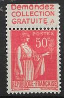 FRANCE PAIX N° 283 AVEC PUB DEMANDEZ COLLECTION GRATUITE A NEUF ** GOMME SANS CHARNIERE - Advertising