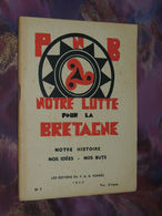 PARTI NATIONAL BRETON : Notre Lutte Pour La Bretagne - 1942 - Libros, Revistas, Cómics