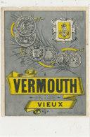 AN 531 / ETIQUETTE   VERMOUTH  VIEUX - Unclassified