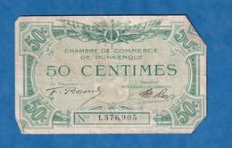 Billet Ancien - Chambre De Commerce De DUNKERQUE ( Nord ) - 50 Centimes - Trésorier F. Bernard - Imprimerie Chaix - 1871-1952 Antiguos Francos Circulantes En El XX Siglo