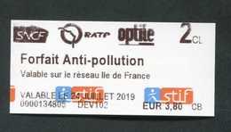 """Ticket Train / Métro / Bus / Tramway - Modèle STIF """"Forfait Anti-pollution / 24 Juillet 2019"""" RATP / SNCF - Spoorwegen"""