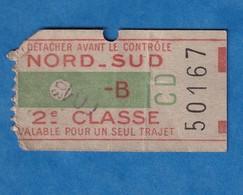 Ticket De Métro ? RER ? - Nord Sud  - 2e Classe , Un Trajet - B - Billet Individuel N° 50167 - Paris - Publicité Nicolas - Metro