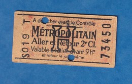 Ticket De Métro - S019 T - Aller Et Retour 2e Classe Valable à L'aller Avt 9h - H - Metropolitain - Billet N° 73450 - Metro