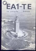 Radio - La Coruna Galicia - Ea1 Te - La Curuna - Espana - Radio Amatoriale