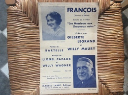 FRANÇOIS *Gilberte Legrand *Willy Maury  CHANSON À REFRAIN - Scores & Partitions