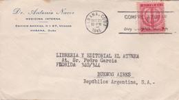 1945 CUBA COMMERCIAL COVER-DR ANTONIO NACER, MEDICINA INTERNA. CIRCULEE TO ARGENTINE, BANDELETA PARLANTE- BLEUP - Cuba