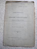 Guerre De 1870 Correspondance D'1engagé Volontaire Pendant Le Siège De Paris 1908 Robinet De Cléry 24 Pages - Books, Magazines, Comics