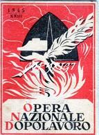 """TESSERA_TESSERE_DOCUMENTO/I-""""OPERA NAZIONALE DOPOLAVORO 1945 XXIII"""" - Old Paper"""