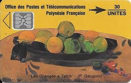 CARTE-PUCE-POLYNESIE-PF6a -SC4-30U-09/91-GAUGUIN-Les ORANGES-V° 5 Ge 32090 1-0 Env Apres 2-NEUVE-TBE- - Polynésie Française