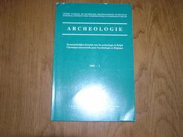 ARCHEOLOGIE 1988 - 1 Régionalisme Belgique Fouilles Gallo Romaine Damen Wommelgem Givry Paléolithique Néolithique - Archéologie
