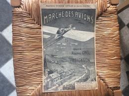 MARCHE DES AVIONS *Roland Gaël *H.Dickson  CHANSON-MARCHE - Scores & Partitions