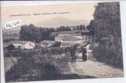 LABRESSORE- HOPITAL AUXILIAIRE N 216- VUE GENERALE - Autres Communes