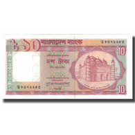 Billet, Bangladesh, 10 Taka, KM:26c, NEUF - Bangladesh