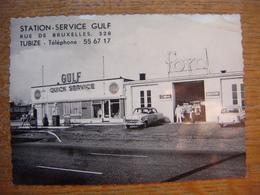 TUBIZE - Station Service Gulf - Rue De Bruxelles - Garage Ford - Garage Derouck ( Très Très Rare ) - Tubeke