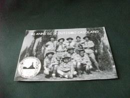 40 ANNI DI SCOUTISMO CASOLANO GRUPPO SCOUT CASOLA VALSENIO I° RAVENNA  1963 2003 - Scoutismo