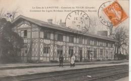 ***  33  ***  Bassin Arcachon -- La Gare De LAMOTHE Commune Du Teich Bien Timbrée TTB - France