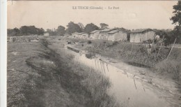 ***  33  ***   LE TEICH  Le Port   Timbrée TTB (bassin Arcachon) - France