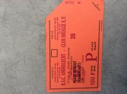 RSC ANDERLECHT - CLUB BRUGGE 10/01/1981 - Tickets D'entrée