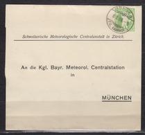 """Schweiz Privat-Streifband """"Schweizerische Meteorologische Centralanstalt Zürich"""" 1909 Nach München - Stamped Stationery"""