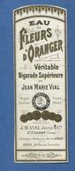 SAINT ETIENNE LOIRE VIAL Vallauris  Pharmacien   ETIQUETTE ANCIENNE PHARMACIE  Eau Fleur Oranger  CIRCA 1900 - Etiquettes