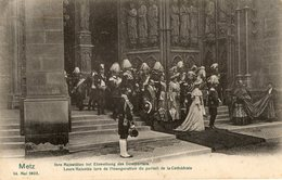 METZ Inauguration Du Portail De La Cathédrale - Metz