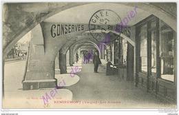 88. REMIREMONT . Les Arcades . ( CONSERVES Rt PRIMEURS ) .  CPA Animée . - Remiremont