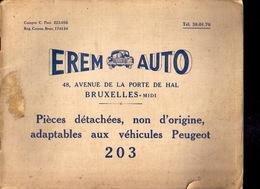 Catalogue PEUGEOT 203 Pièces Détachées EREM AUTO Bruxelles 68pp Ca©1948-60 VOITURE AUTOMOBILE GARAGE OLDTIMER Z89 - Auto