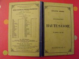 Géographie De La Haute-Savoie. Guide Adolphe Joanne. Hachette 1879. Carte + 19 Gravures - Books, Magazines, Comics