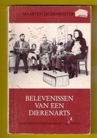 BELEVENISSEN VAN EEN DIERENARTS 136pp ©1987 VEEARTS VEE-ARTS DOKTER DIER Vétérinaire Duif Kat Hond Paard Koe Kip Z904 - Livres, BD, Revues