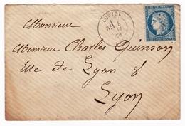 Lettre Loriol Drôme 1873 Lyon Rhône Timbre Cérès 25 Centimes - 1871-1875 Ceres