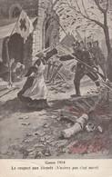 Illustrateurs : H. PROST : Militaria Guerre 1914 - Le Respect Aux Blessés ( Soldats Attaquant Une église ) - Illustrateurs & Photographes