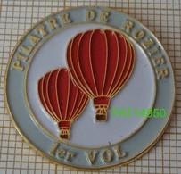 MONTGOLFIERE   PILATRE DE ROZIER  1er VOL Avec DEUX MONTGOLFIERES ROUGES - Fesselballons