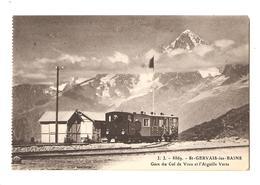 [74] Haute Savoie > Saint Gervais Les Bains Gare Du Col De Voza Et L'aiguille Verte Train - Saint-Gervais-les-Bains
