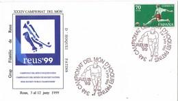 33535. Carta REUS (Tarragona) 1999. Hockey Patines, Campeonato Mundo Hoquei Patins - 1931-Hoy: 2ª República - ... Juan Carlos I