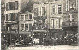 LUXEUIL LES BAINS .... GRANDE RUE ... GRAND BAZAR - Luxeuil Les Bains