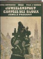 WO/ ANVERS 1923 BROCHURE JUWELENSTOET    UITG.PATRIA  VEEL FOTOS!!! - Documents Historiques