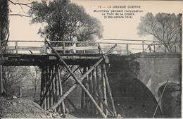 Montmédy Pendant L'occupation - Le Pont De La Chiers (5 Décembre 1914) - Guerra 1914-18