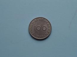 Einhundert Franken ( 100 ) 1955 SAARLAND - KM 4 ( Uncleaned Coin ) ! - Sarre