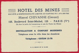 Carte De Visite Commerciale (près Ecole Des Mines) HÔTEL Des MINES Gérant Marcel CHEVANNE 75005 PARIS - Cartoncini Da Visita